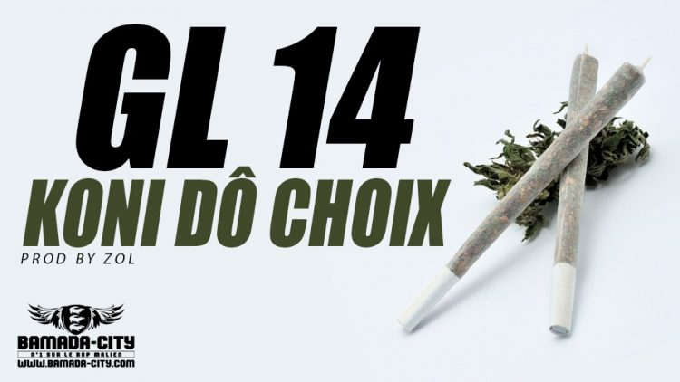 GL 14 - KONI DÔ CHOIX Prod by ZOL