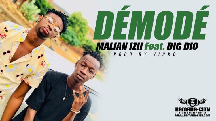 MALIAN IZII Feat. DIG DIO - DÉMODÉ - Prod by VISKO