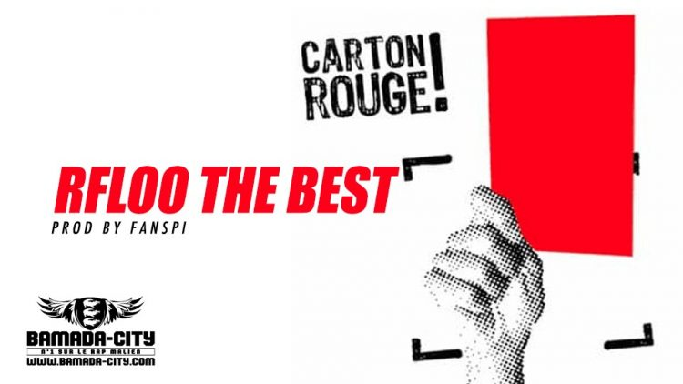 RFLOO THE BEST - CARTON ROUGE Prod by FANSPI