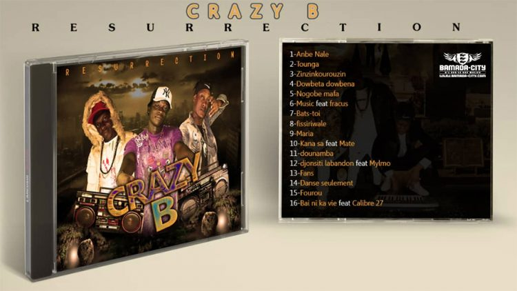 CRAZY B - FOUROU extrait de l'album RÉSURRECTION Prod by VIDA
