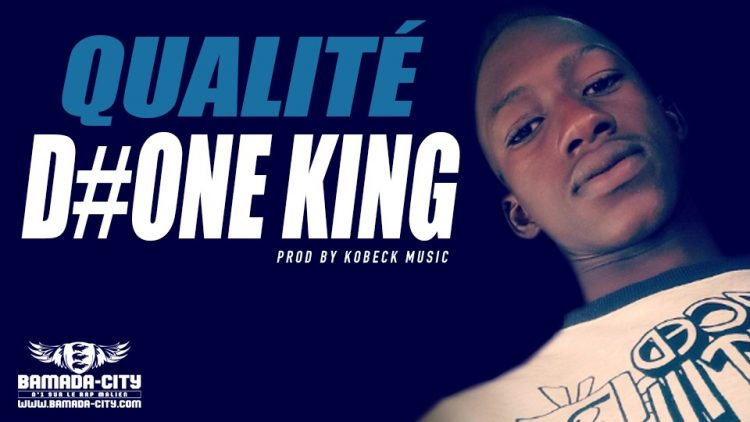 D#ONE KING - QUALITÉ Prod by KOBECK MUSIC
