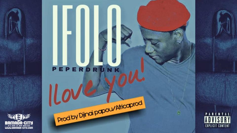 I FOLO - I LOVE YOU Prod DJINE PAPOU & AFRICA