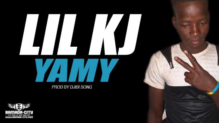 LIL KJ - YAMY