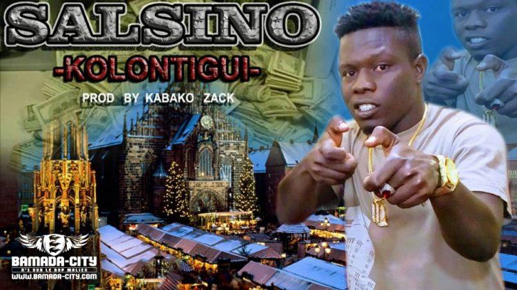 SALSINO - KOLONTIGUI Prod by CHEICK TRAP BEATZ & KABAKO ZACK