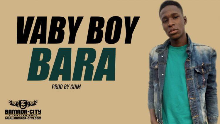 VABY BOY - BARA Prod by GUIM