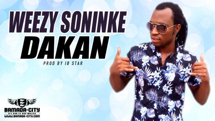 WEEZY SONINKE - DAKAN Prod by IB STAR