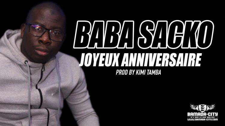 BABA SACKO - JOYEUX ANNIVERSAIRE - PROD BY KIMI TAMBA