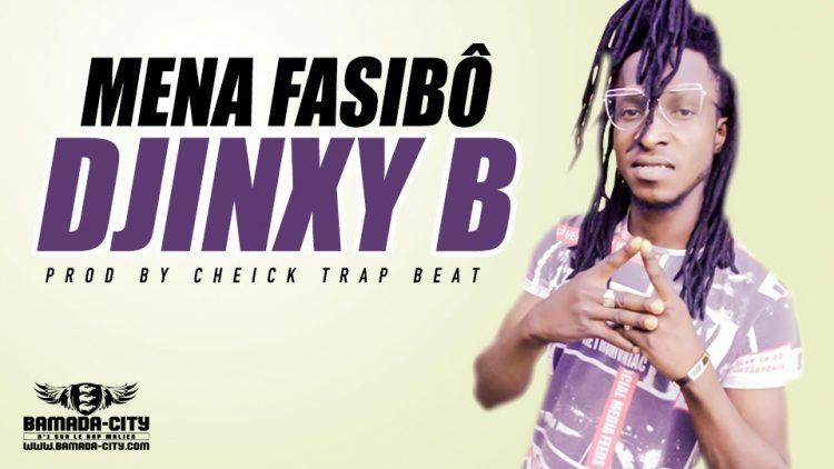 DJINXY B - MENA FASIBÔ - PROD BY CHEICK TRAP BEAT