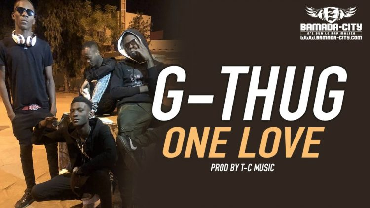 G-THUG - ONE LOVE Prod by T-C MUSIC