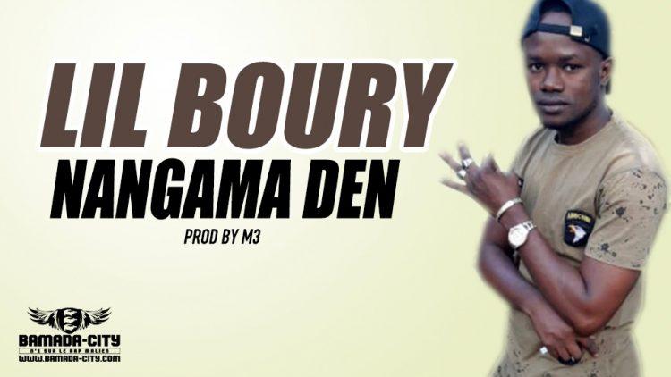 LIL BOURY - NANGAMA DEN Prod by M3