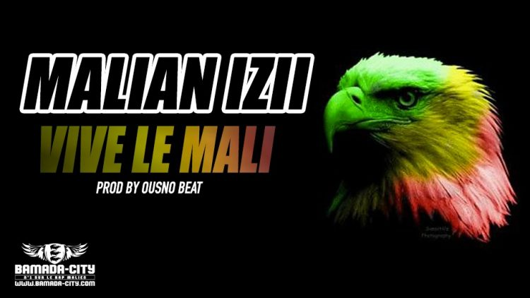 MALIAN IZII - VIVE LE MALI - PROD BY OUSNO BEAT