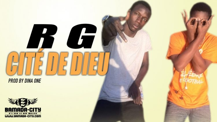 R G - CITÉ DE DIEU Prod by DINA ONE
