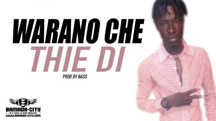 WARANO CHE - THIE DI Prod by NASS