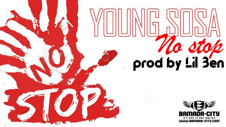 YOUNG SOSA - NO STOP Prod by LIL BEN copie 2
