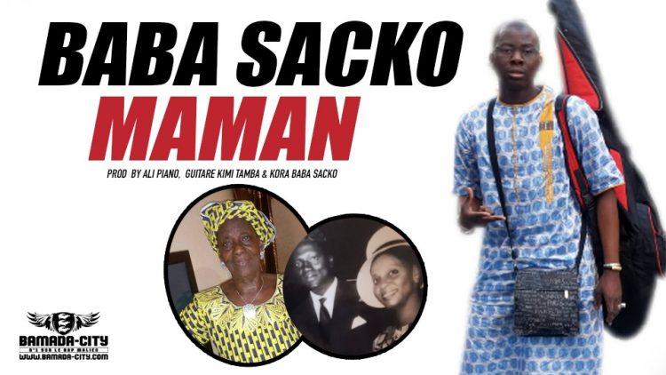 BABA SACKO - MAMAN Prod by ALI PIANO, GUITARE KIMI TAMBA & KORA BABA SACKO
