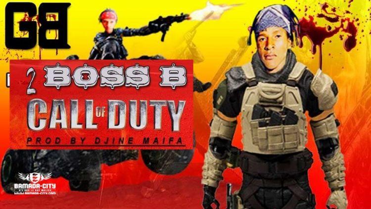 BOSS B - CALL OF DUTY Prod by DJINE MAIFA