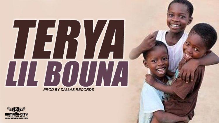 LIL BOUNA - TERYA Prod by DALLAS RECORDS