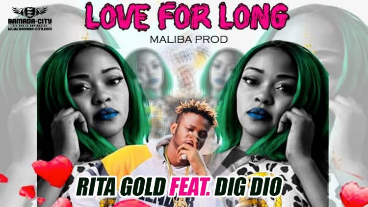 RITA GOLD Feat. DIG DIO - LOVE FOR LONG Prod by MALIBA PROD