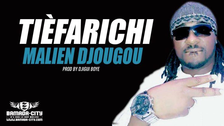 TIÈFARICHI - MALIEN DJOUGOU Prod by DJIGUI BOYE