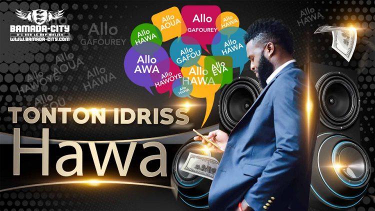 TONTON IDRISS - HAWA - Prod by AXY ONE
