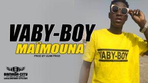 VABY BOY - MAÏMOUNA Prod by GUIM PROD