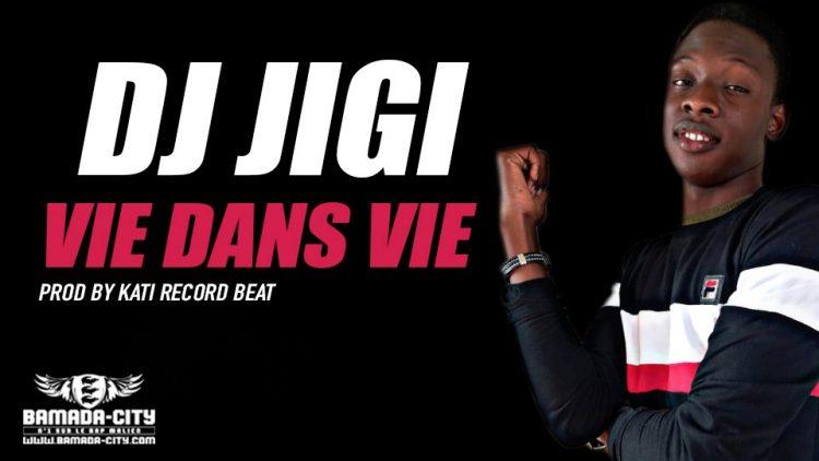 DJ JIGI - VIE DANS VIE Prod by KATI RECORD BEAT