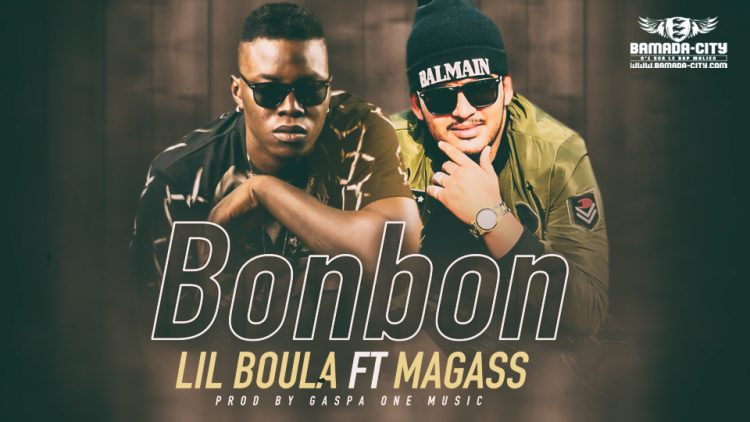 LIL BOULA Feat. MAGASS - BONBON - Prod by GASPA ONE MUSIC