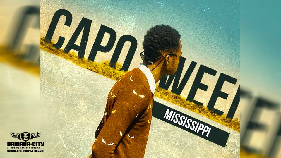 CAPO WEEI - MISSISSIPI Prod by SYM K DASH MUSIC