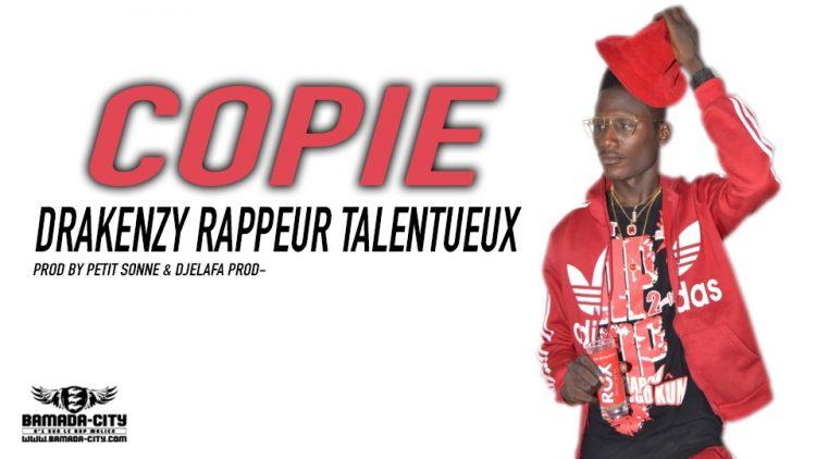 DRAKENZY RAPPEUR TALENTUEUX - COPIE Prod by PETIT SONNE & DJELAFA PROD