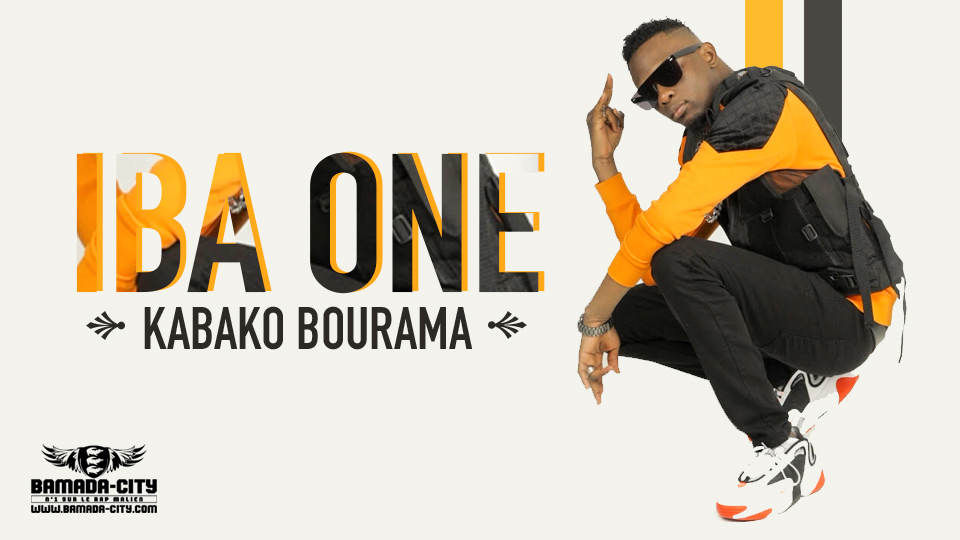 IBA ONE - KABAKO BOURAMA - Prod by LIL B ON THE BEAT