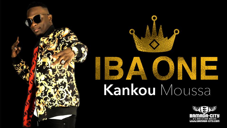 IBA ONE - KANKOU MOUSSA -