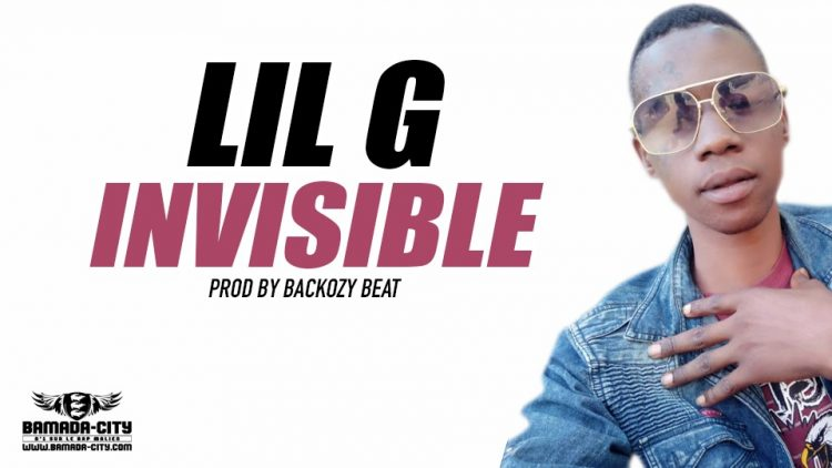LIL G - INVISIBLE - Prod by BACKOZY BEAT