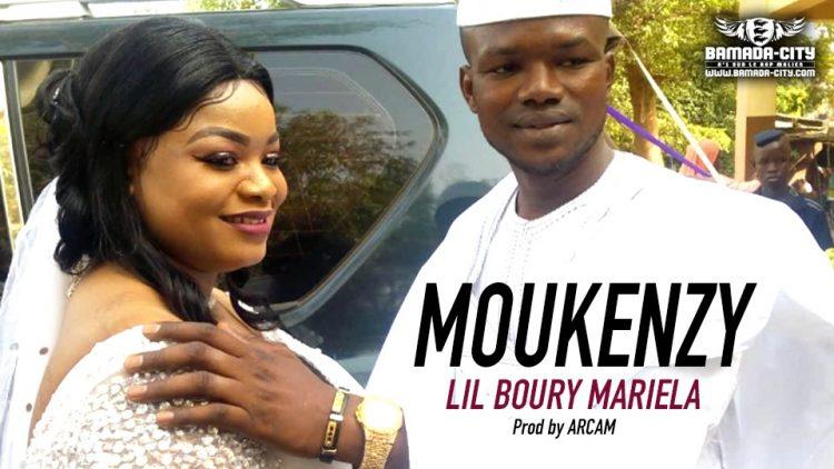 MOUKENZY - LIL BOURY MARIELA Prod by ARCAM