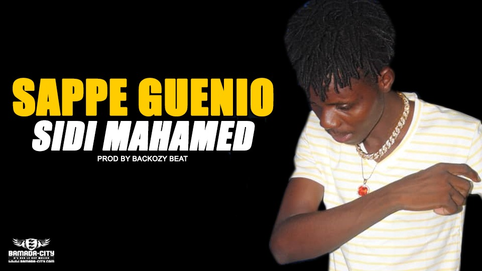 SAPPE GUENIO - SIDI MAHAMED Prod by BACKOZY BEAT