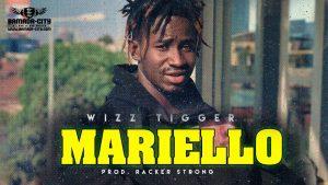 WIZZ TIGGER - MARIELLO - Prod by RACKER STRONG