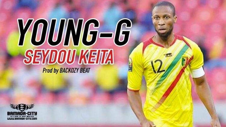 YOUNG-G - SEYDOU KEITA Prod by BACKOZY BEAT
