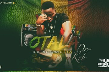 Dr KEB - OTALA extrait de la mixtape TIÊSSIRI