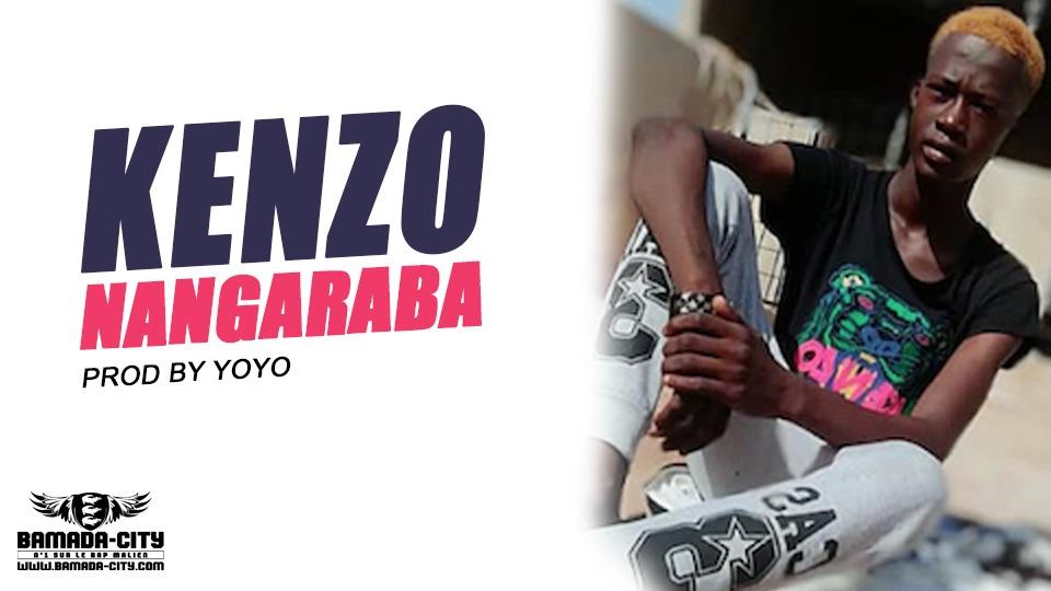 KENZO - NANGARABA - Prod by YOYO