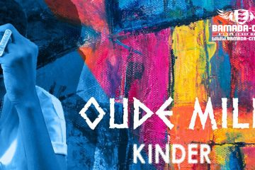 OUDE MILL - KINDER (Son Officiel)