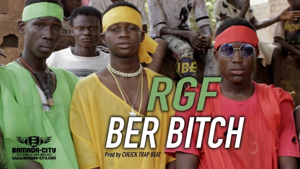 RGF - BER BITCH Prod by CHEICK TRAP BEAT