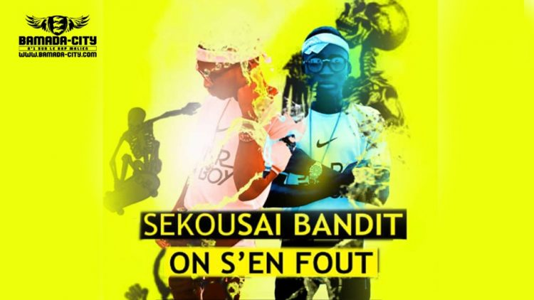 SEKOUSAI BANDIT - ON S'EN FOU Prod by BACKOZY BEAT