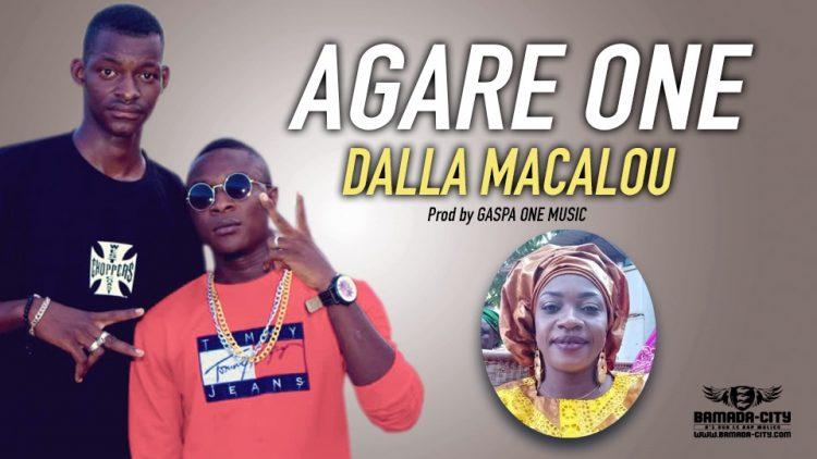 AGARE ONE - DALLA MACALOU Prod by GASPA ONE MUSIC
