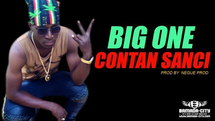 BIG ONE - CONTAN SANCI Prod by NEGUE PROD