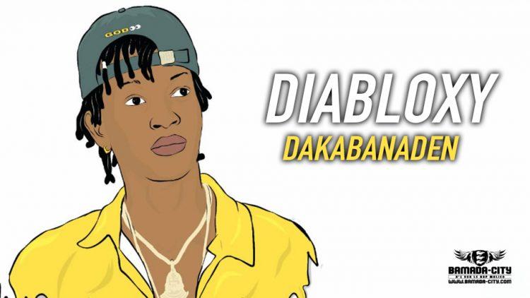 DIABLOXY - DAKABANADEN - Prod by DJINÈ MAIFA