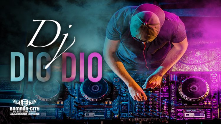 DIG DIO - DJ - Prod by VISKO ON THE BEATZ