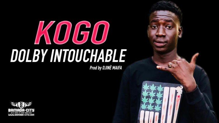 DOLBY INTOUCHABLE - KOGO Prod by DJINÈ MAIFA
