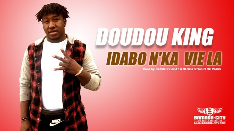 DOUDOU KING - IDABO N'KA VIE LA Prod by BACKOZY BEAT & BLOCK STUDIO DE PARIS