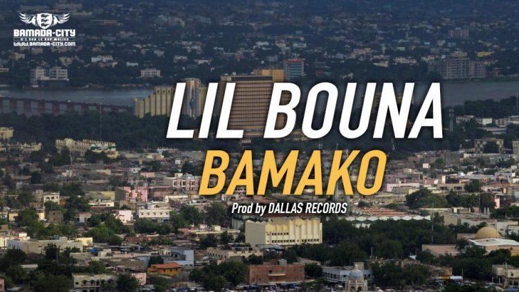 LIL BOUNA - BAMAKO Prod by DALLAS RECORDS