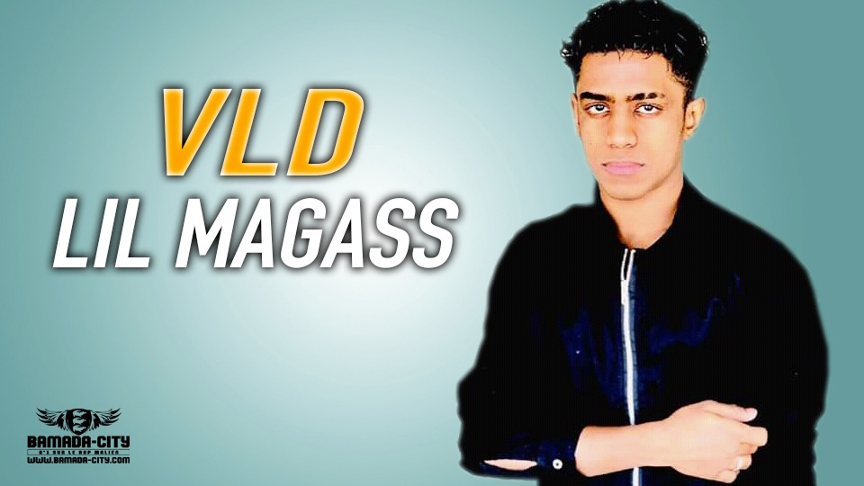 LIL MAGASS - VLD
