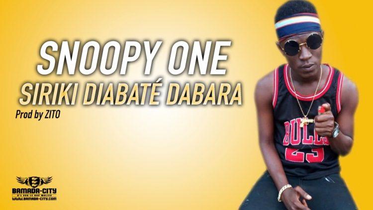 SNOOPY ONE - SIRIKI DIABATE DABARA Prod by ZITO